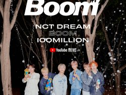 Music Vidio NCT Dream 'BOOM' mencapai 100M Views Youtube