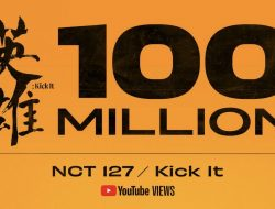 Music Vidio NCT 127 'Kick It' meraih 100M Views Youtube